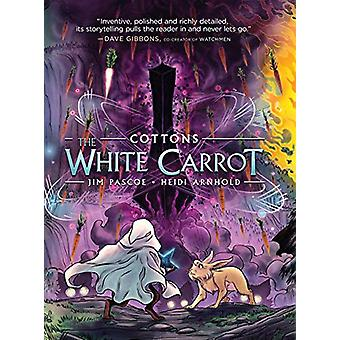 Cottons - The White Carrot by Jim Pascoe - 9781626720619 Book