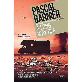 Long Way Off by Pascal Garnier - 9781910477779 Book