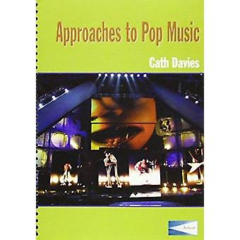 Approaches to Pop Music - Classroom and Teacher's Guide Combined by Ca
