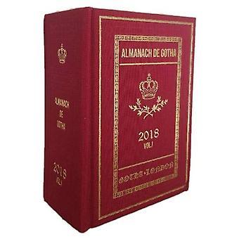 Almanach de Gotha 2018 - Volume I by J James - 9780993372568 Book