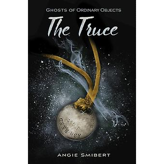 The Truce by Angie Smibert
