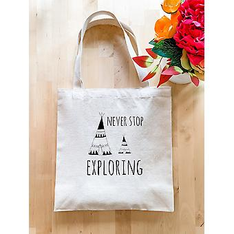 Never Stop Exploring - Tote Bag