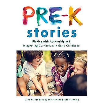 Pre-K Verhalen: Spelen met auteurschap en integratie van curriculum in de vroege kindertijd (voorschoolse educatie)