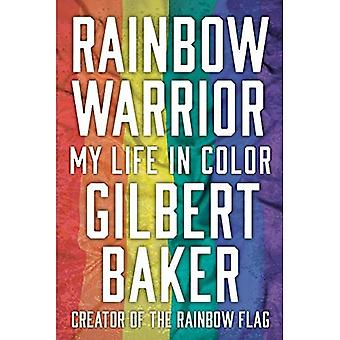 Rainbow Warrior: Mijn leven in kleur