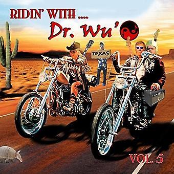 Dr Wu' & Friends - Ridin'apos; con Dr Wu' 5 [CD] Importazione NEGLI STATI UNITI
