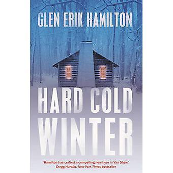 Hard Cold Winter by Hamilton & Glen Erik