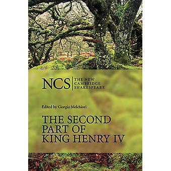 The Second Part of King Henry IV (2nd Revised edition) by William Sha