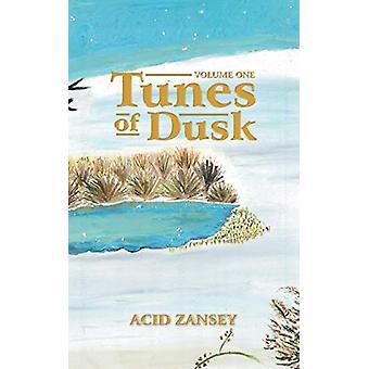 Tunes of Dusk by Acid Zansey - 9781543700985 Book