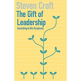 Ledarskapsgåvan av Steven Croft - Bok från 9781848258655