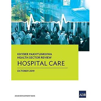 Khyber Pakhtunkhwa Health Sector Review - Sairaalahoito asian Devel