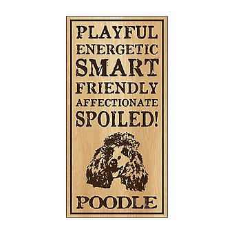"Sign, Wood, Spoiled Poodle, 5"" X 10"""