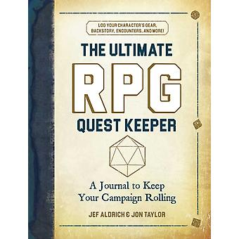 The Ultimate RPG Quest Keeper by Jef AldrichJon Taylor