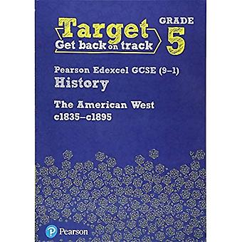 TARGET GRADE 5 EDEXCEL GCSE 91 HISTORY T