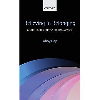 Tro på tillhörighet: Tro och social identitet i den moderna världen