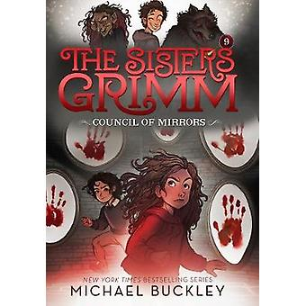 The Council of Mirrors (The Sisters Grimm #9) by Michael Buckley - 97