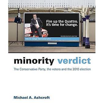 Minderheid Verdict - de conservatieve partij - de kiezers en de 2010-El