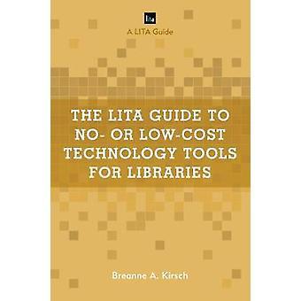 LITA Guide til No - eller Low-Cost teknologiværktøjer til biblioteker af B