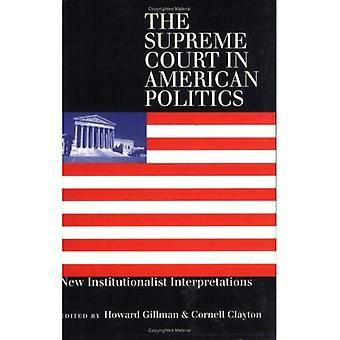 Der oberste Gerichtshof in der amerikanischen Politik: institutionalistische Neuinterpretationen