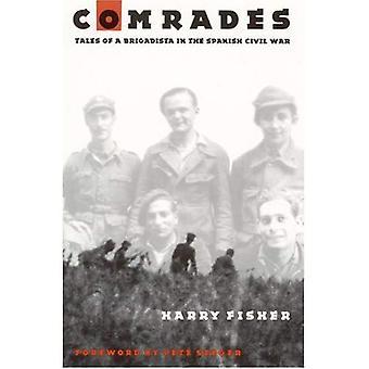Kameraden: Geschichten von einem Brigadista im spanischen Bürgerkrieg