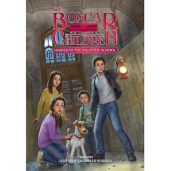 Hidden in the Haunted School (Boxcar Children Mysteries)
