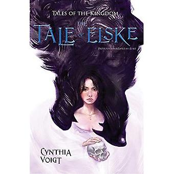 The Tale of Elske (Tales of the Kingdom)