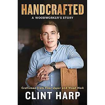 Handgjorda: En Woodworker's Story