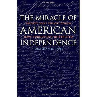 Wunder der amerikanischen Unabhängigkeit: zwanzig Wege Dinge könnte anders