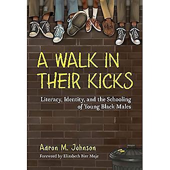 Ein Spaziergang in ihre Kicks: Identität, Alphabetisierung und die Ausbildung von jungen schwarzen Männern
