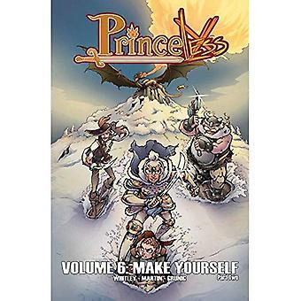 Princeless Volume 6: Make Yourself Part 2