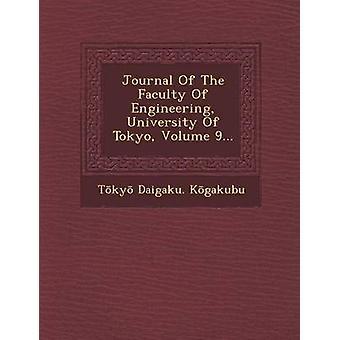Journal Of Faculty Of Engineering University Of Tokyo bind 9... af Kgakubu & Tky Daigaku.