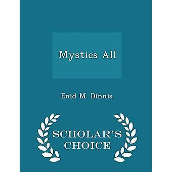 Mystiker aller Gelehrten Wahl Edition von Dinnis & Enid M.
