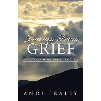 Resan från sorg Life Transformation efter förlust av Jolie & Andi