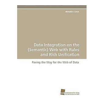 Dataintegration på den semantiska webben med regler och rika enandet av Linse & Benedikt