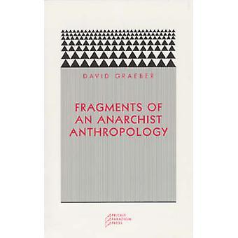 Frammenti di un'antropologia anarchica (2 °) da David Graeber - 97809