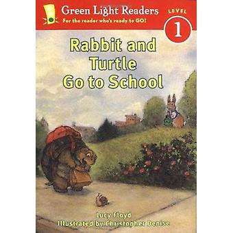 Rabbit and Turtle Go to School by Floyd - Lucy/ Denise - Christopher