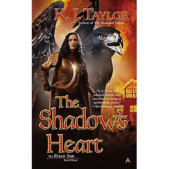 The Shadow's Heart by K J Taylor - 9780425258255 Book