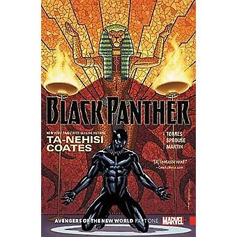 Black Panther Book 4 - Avengers Of The New World Part 1 by Ta-Nehisi C