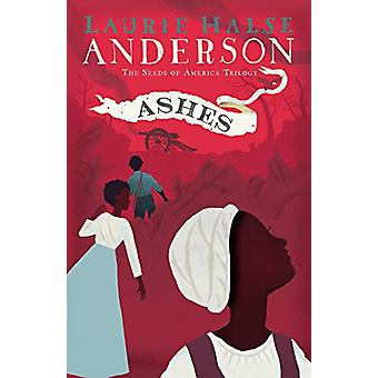 Ashes by Laurie Halse Anderson - 9781432850357 Book