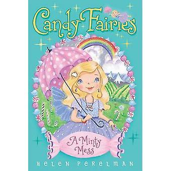 A Minty Mess by Helen Perelman - Erica-Jane Waters - 9781481446815 Bo