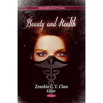 Beauty & Health by Zenobia C. Y. Chan - 9781612098326 Book