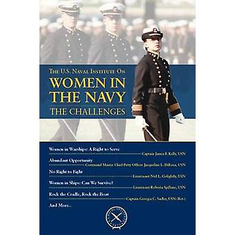 Women in the Navy - The Challenges by Thomas J. Cutler - 9781612519869