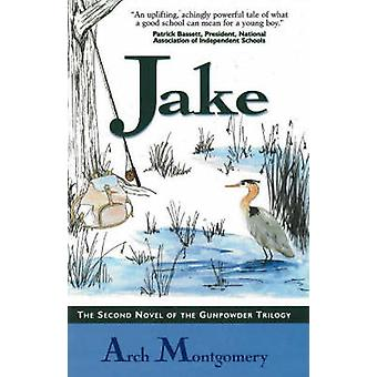 Jake by Arch Montgomery - 9781890862312 Book