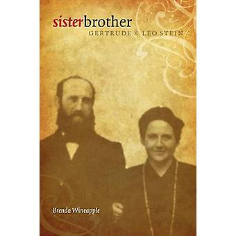 Sister Brother - Gertrude and Leo Stein by Brenda Wineapple - 97808032