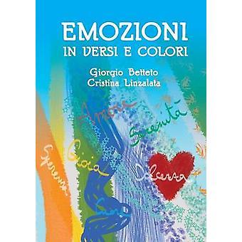 Emozioni in versi e colori by Betteto & Giorgio