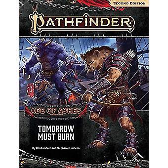 Adventure Path Tomorrow Must Burn (Age of Ashes 3 of 6) Pathfinder RPG 2nd Ed P2