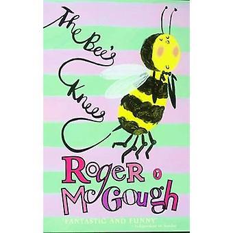 The Bees Knees par McGough & Roger