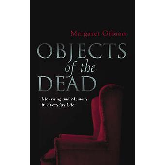 Objektien kuolleiden Margaret Gibson - 9780522855579 kirja