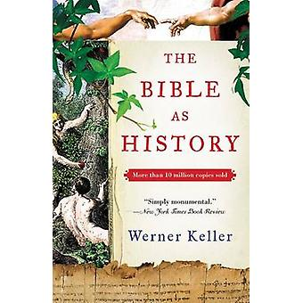 The Bible as History - Second Revised Edition by Werner Keller - Joach