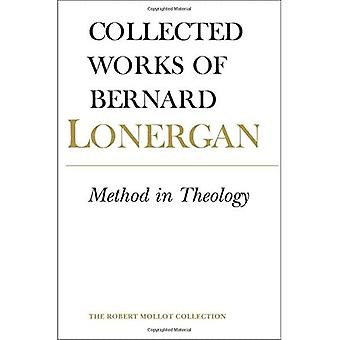 Method in Theology (Collected Works of Bernard� Lonergan)