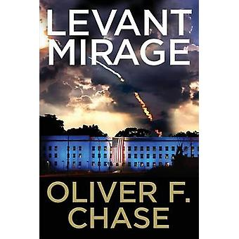 Levant Mirage by Chase & Oliver F.